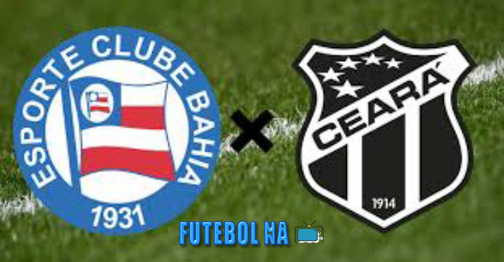 Assistir Bahia x Ceará ao vivo - Brasileirão 2020