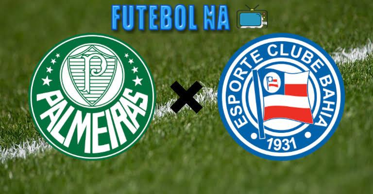 Assistir Palmeiras x Bahia ao vivo - Brasileirão 2020